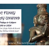 The Funky  Friday Unwind  (2nd Friday)