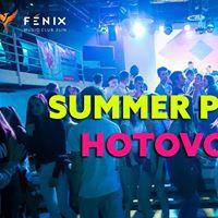 Summer PARTY Hotovo20  Dj tefi &amp Shefa  P 21.07.2017