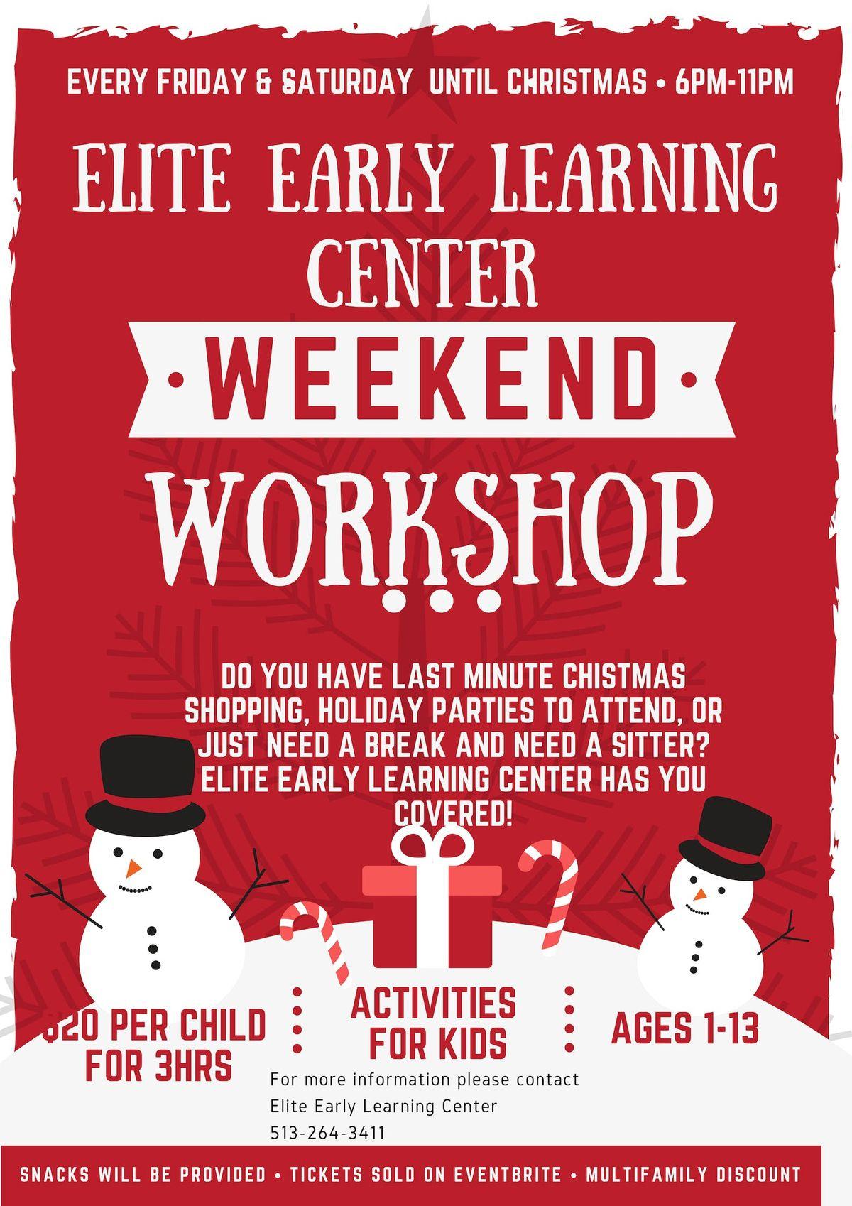Elite Early Learning Center Weekend Workshop