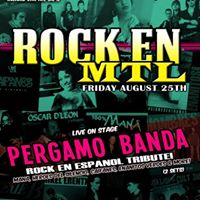 Rock En MTL w Spanish Rock tribute Pergamo Banda