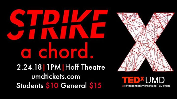 TEDxUMD Strike a Chord Conference at Hoff Theater, College Park