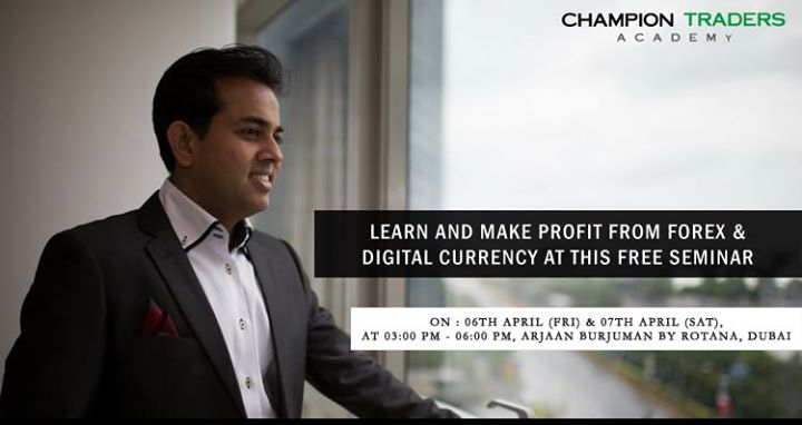 Free Forex & Digital Currency Seminar Now In Dubai! at