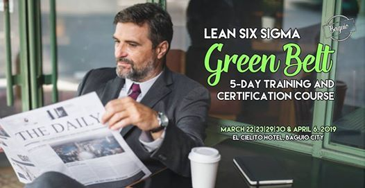 Lean Six Sigma Green Belt Training (Baguio City)