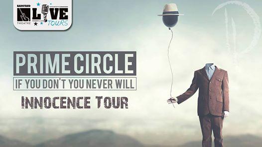 Prime Circle - Innocence Tour