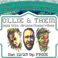 OLLIE &amp THEM Stone Church 1223 9pm Customer Appreciation Show