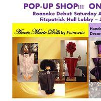 Annie Marie DollsPop-Up ShopRoanoke Debut
