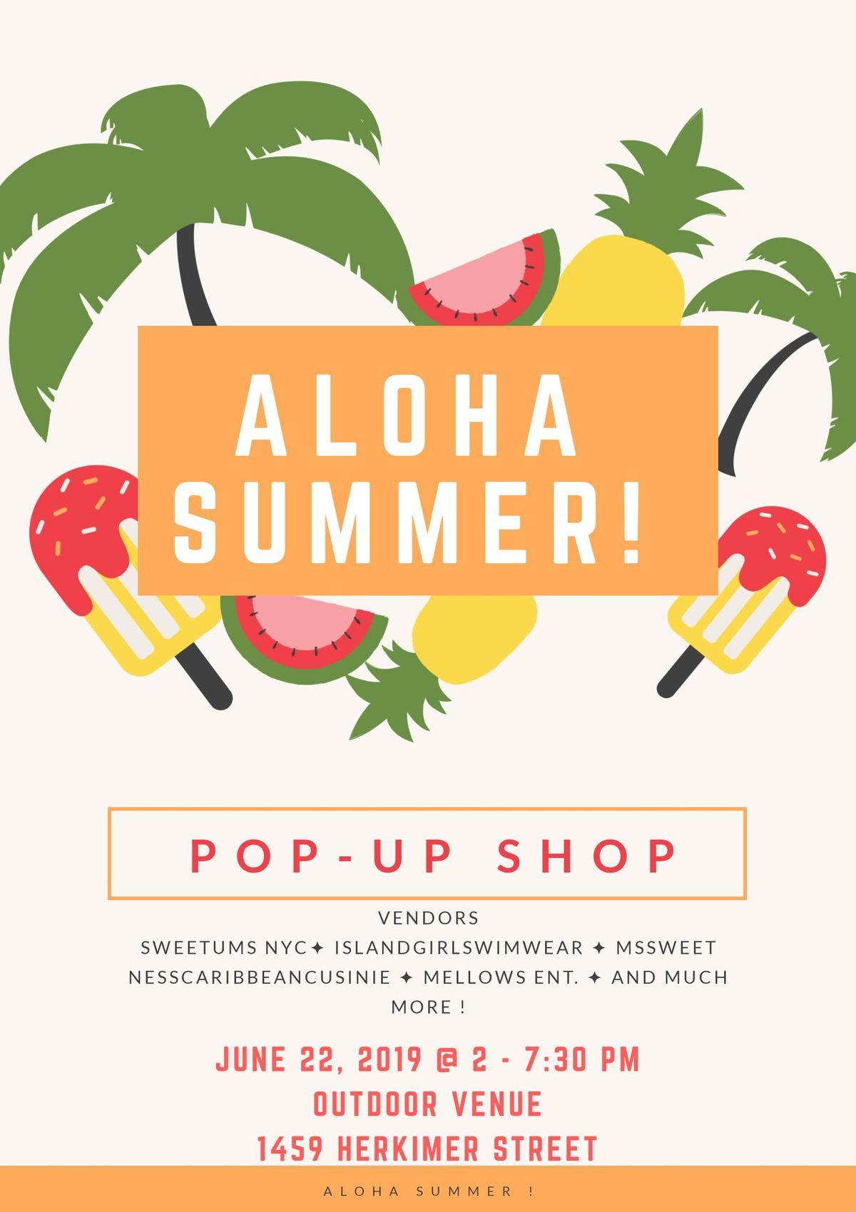 ALOHA SUMMER  POP - UP SHOP Vendor Registration