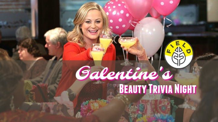 Galentines Beauty Trivia Night