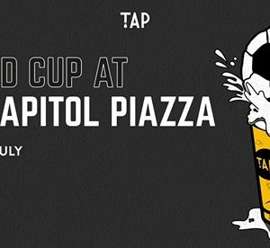 World Cup at TAP Capitol Piazza