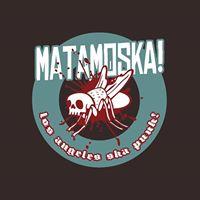 Matamoska (L.A. Ska Punk)  No Moral &amp more