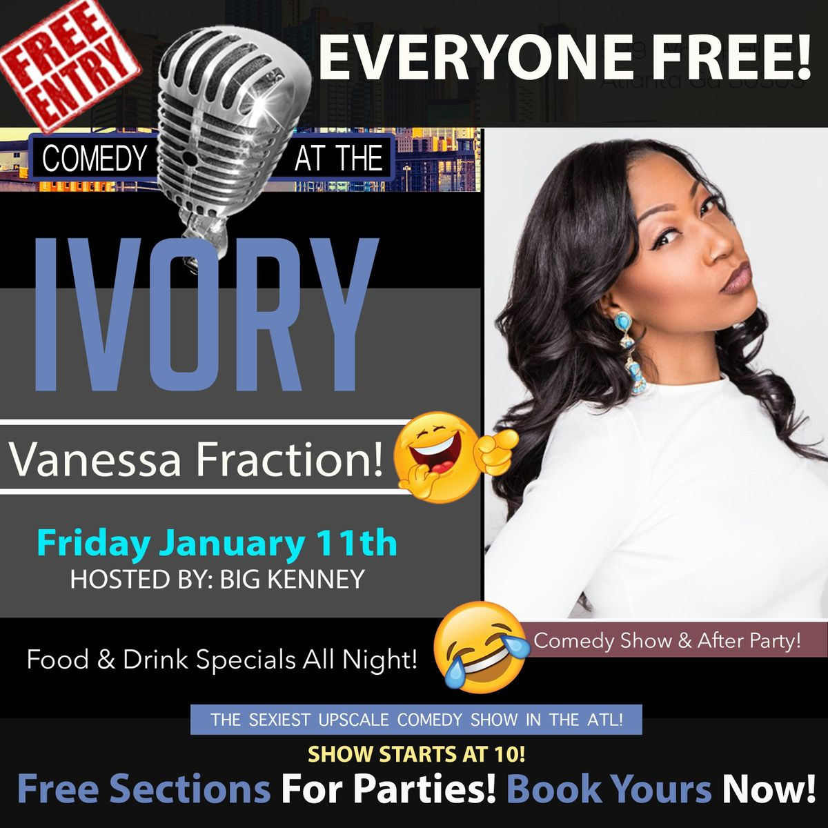 EVERYBODY FREE The Ivory Comedy Show & After Party