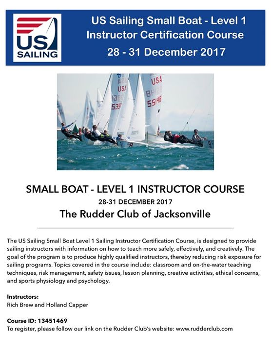 Sailing Instructor Course- US Sailing Level 1 at The Rudder Club of ...