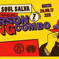 S o Soul Salva 7 ANOS convida Gerson KING COMBO