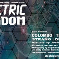 Electric Kingdom  First Friday  October 6th 2017