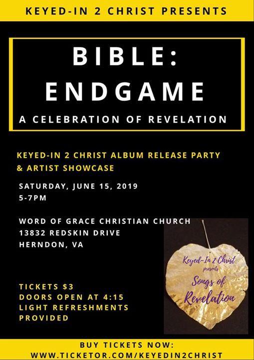 BIBLE ENDGAME: A Celebration of Revelation at Word of Grace