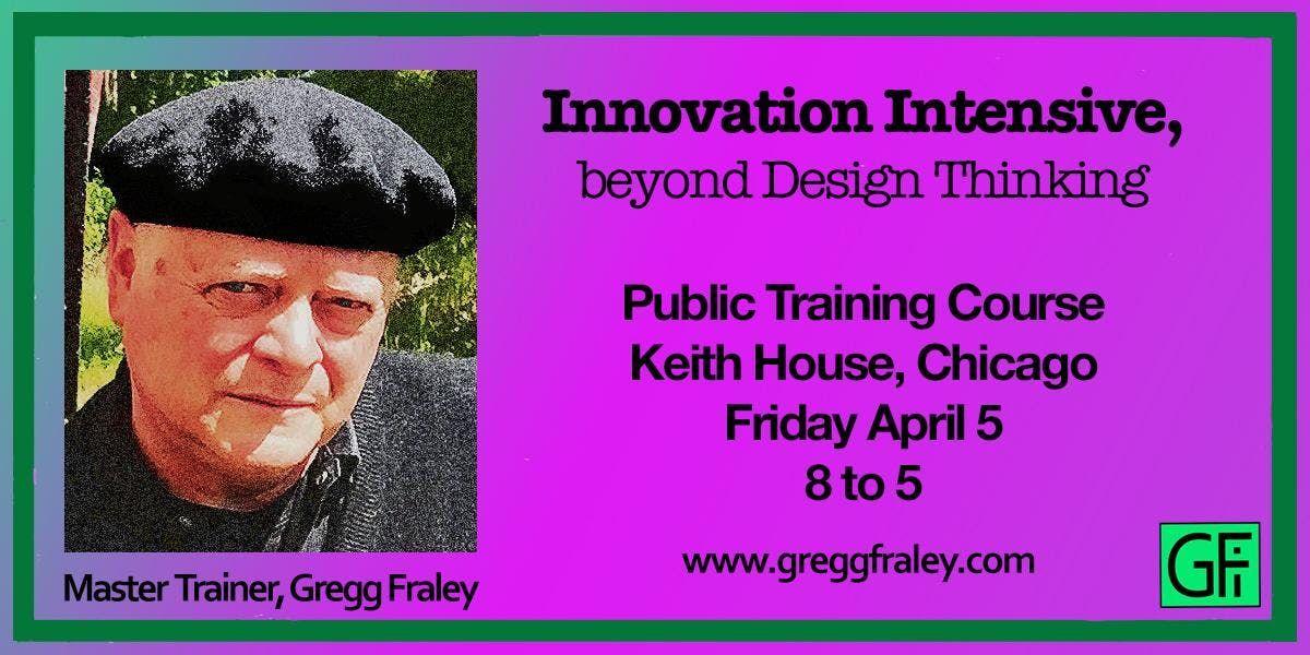 Innovation Intensive Beyond Design Thinking