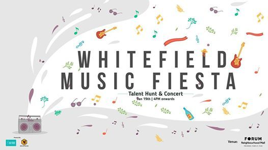 Whitefield Music Fiesta - Talent Hunt & Concert