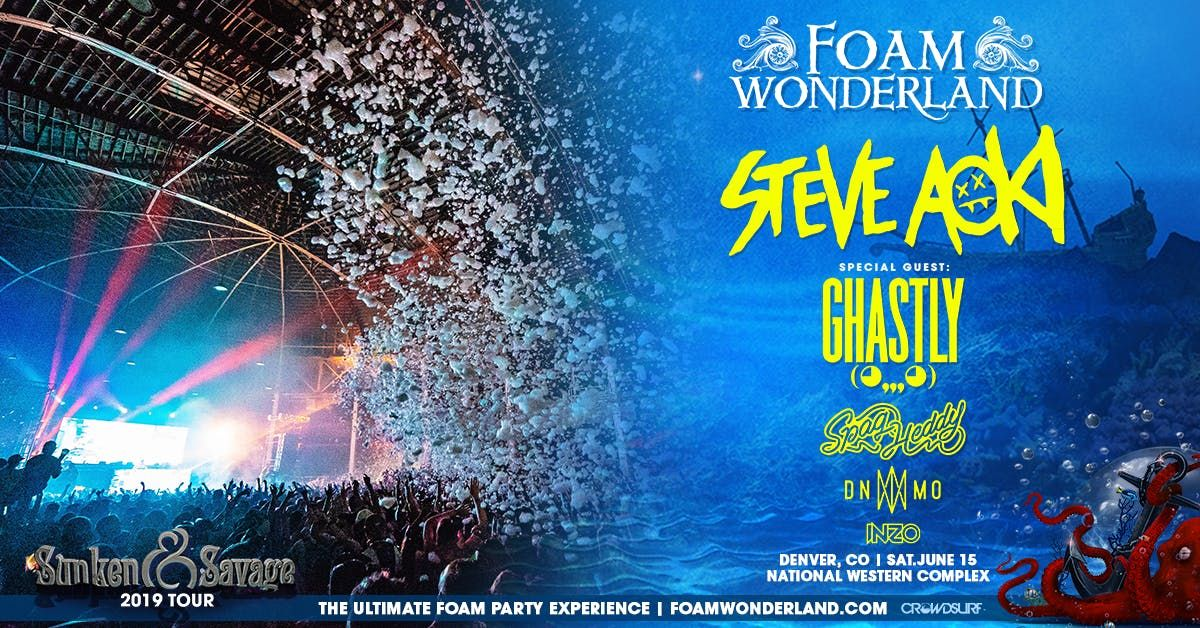 Foam Wonderland - Denver CO 2019 - Sunken & Savage Tour