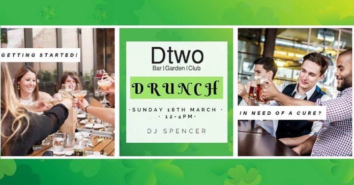 Drunch - Paddys Weekender - Dtwo
