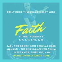 Bollywood Thursdays in May with Faith at Mahasti in Hamilton