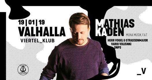 Valhalla Labelnacht mit Mathias Kaden