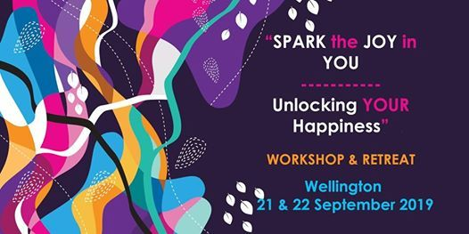 Spark the Joy in You - Unlocking your Happiness Wellington Workshop