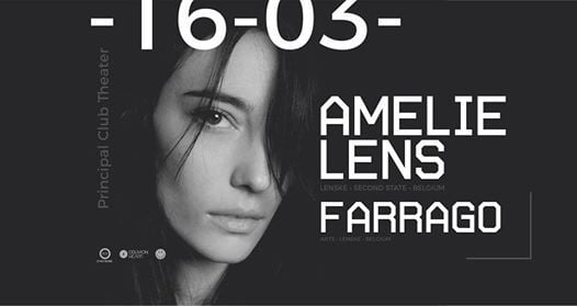 Amelie Lens & Farrago at Principal Club Theater