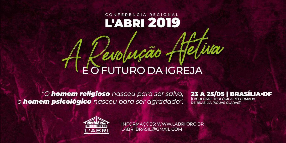 Conferncia Regional LAbri Brasil 2019 - Edio Braslia