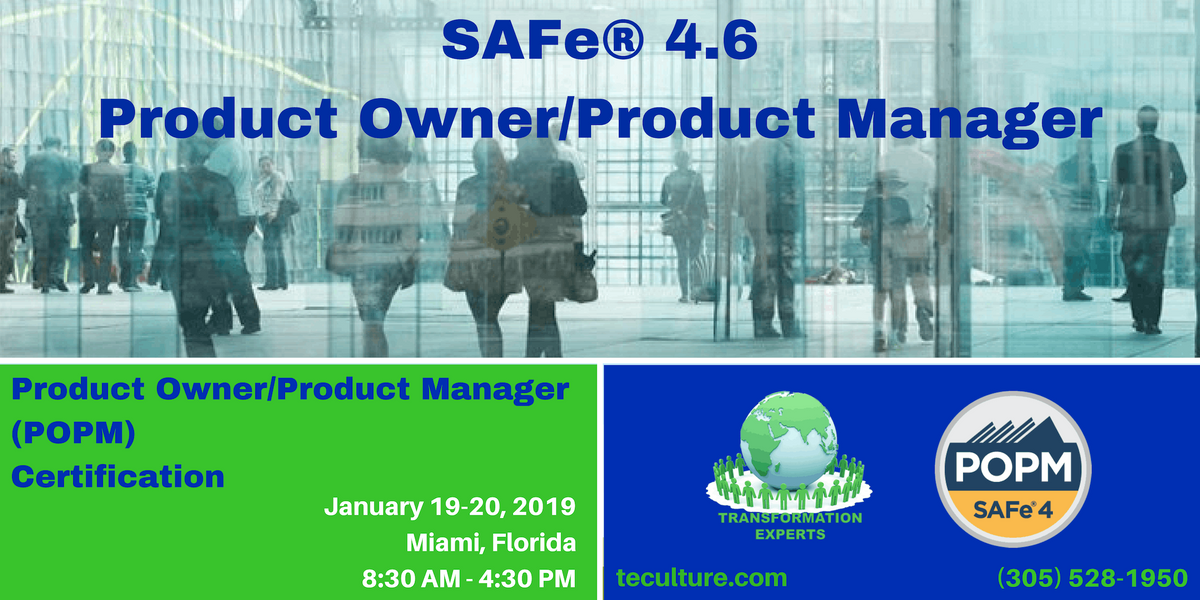 SAFe 4.5 Product Owner  Product Manager (POPM) Certification - Miami FL