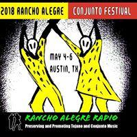 2018 Rancho Alegre Conjunto Festival - DAY 1