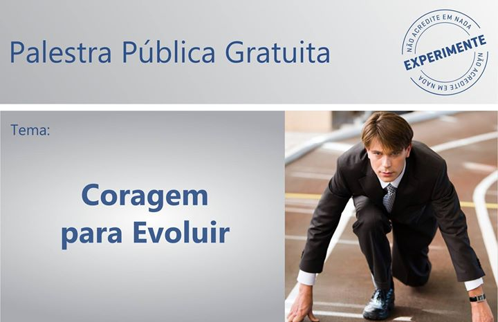 Image result for CORAGEM PARA EVOLUIR PALESTRA