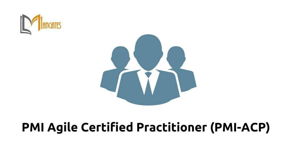 PMI Agile Certified Practitioner (PMI-ACP) Training in Markham on Mar 18th-20th 2019