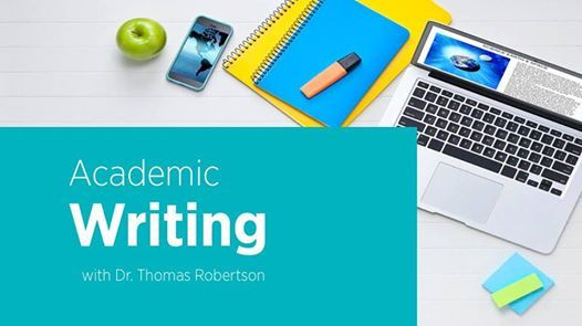 Academic Writing Workshop with Dr. Thomas Robertson Group A2