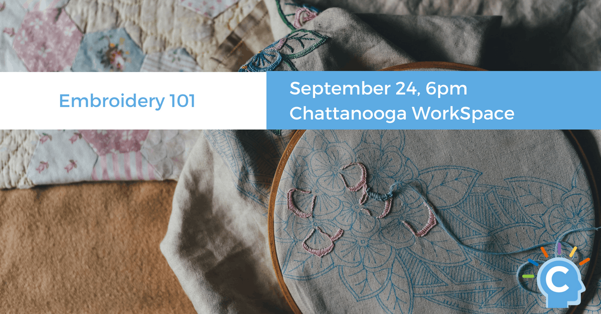 Embroidery 101 At Chattanooga Workspace Chattanooga