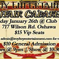 Affair Cabaret Friday Jan 26th Club 717 Oshawa
