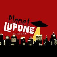 Planet LuPone A Senior Recital