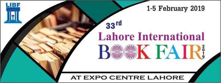 33rd Lahore International Book Fair (LIBF) at Expo Centre Lahore