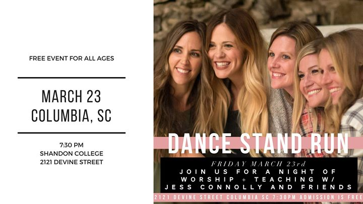 Dance Stand Run - Columbia SC
