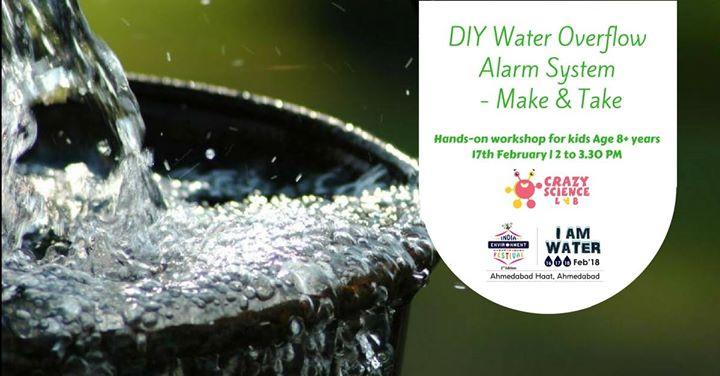 DIY Water OverFlow alarm workshop for kids