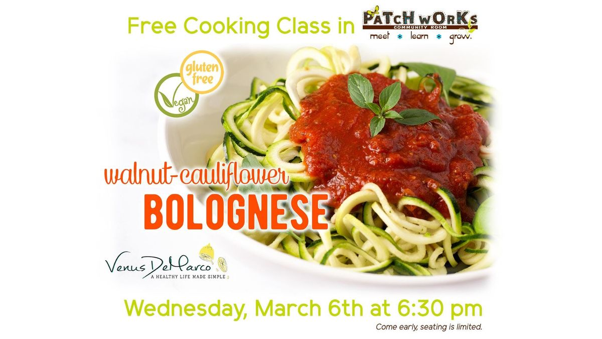 Free Cooking Class Walnut-Cauliflower Bolognese