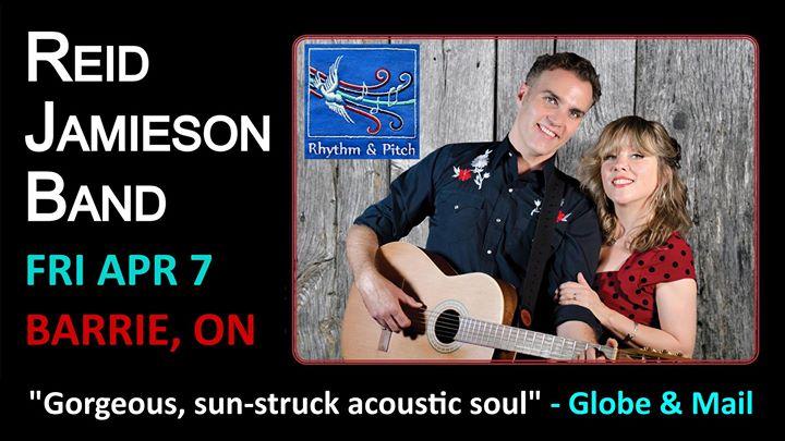 Rhythm & Pitch presents Reid Jamieson Fri Apr 7 Barrie Ontario