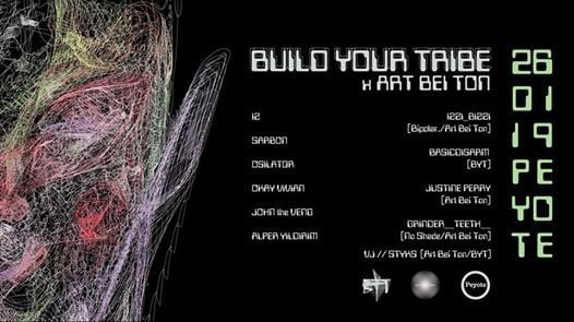 Build Your Tribe X Art Bei Ton