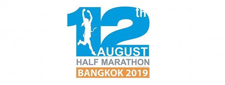 12 AUG Half Marathon Bangkok 2019