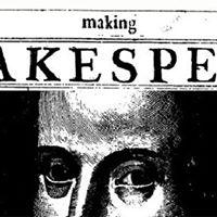 Making Shakespeare