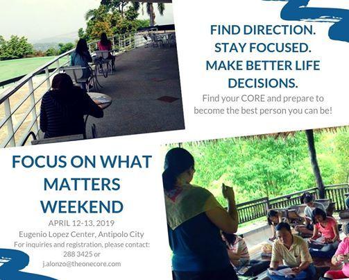 Focus On What Matters Weekend Program
