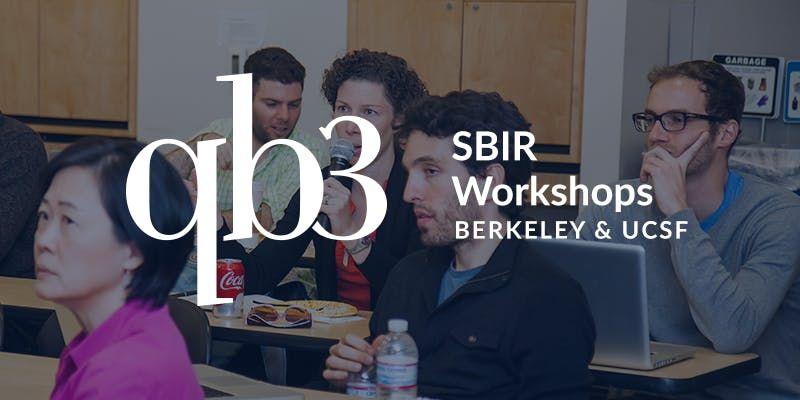 QB3 SBIR workshop at Berkeley Spring 2019