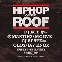HipHop On The Roof Friday Jan 19th - Brixton Rooftop