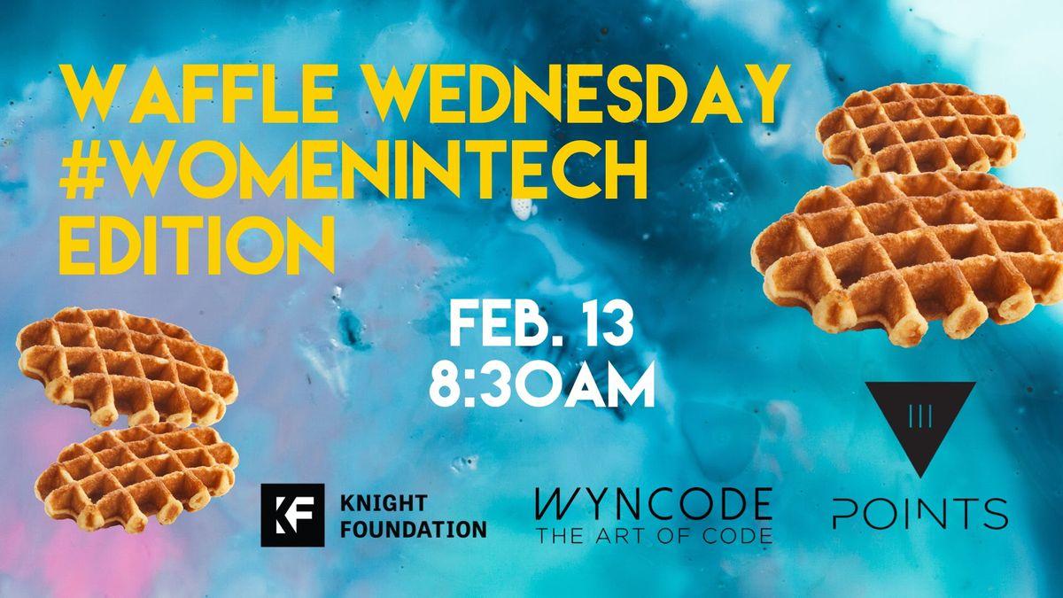 III Points Waffle Wednesday & Women in Tech
