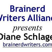 Brainerd Writers Alliance presents Diane Schalgel