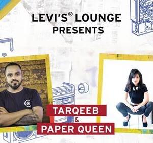 Levis Lounge &amp KRUNK Presents Tarqeeb &amp Paper Queen